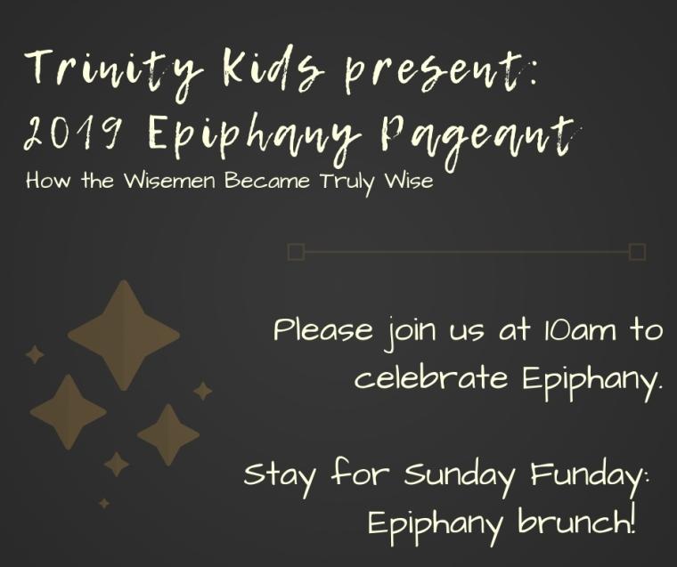 Trinity Kids present _2019 Epiphany Pageant